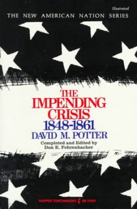 The Impending Crisis: 1848-1861 post image