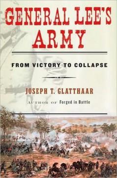 "Joe Glatthaar on ""Why the Confederacy Lost"" post image"