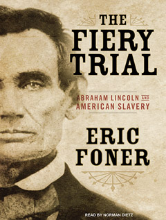 Post image for Eric Foner on Lincoln and American Slavery