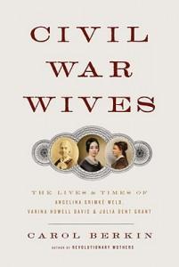 Civil War Wives - Berkin